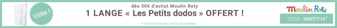Un lange offert dès 50€ d'achat Moulin Roty ! > voir conditions