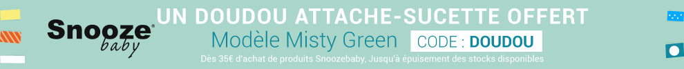 Un doudou attache-sucette Snoozebaby offert ! > voir conditions