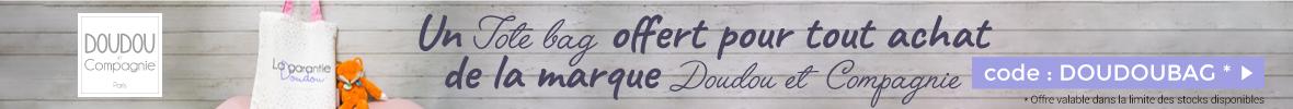 1 Sac à doudou offert dès l'achat d'une peluche Doudou & Compagnie > voir conditions