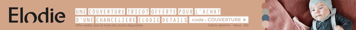 Une couverture tricot offerte pour l'achat d'une chancelière Elodie Details > voir conditions