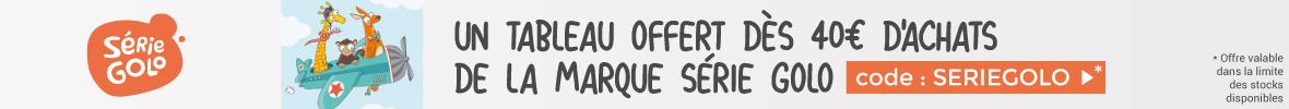 Un tableau offert dès 40€ d'achat de la marque Serie-Golo > voir conditions