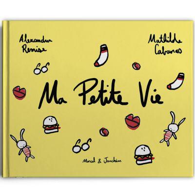 Livre Ma Petite Vie  par Marcel et Joachim