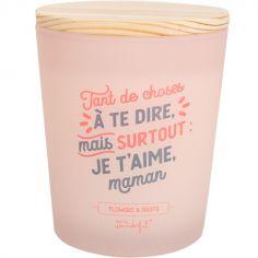 Bougie Surtout : je t'aime, maman