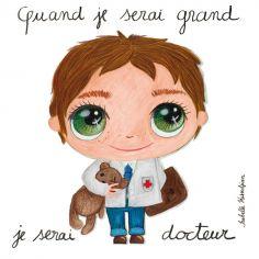Tableau Quand je serai grand je serai docteur (30 x 30 cm)