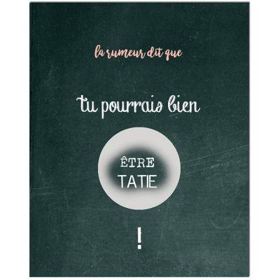 Carte à gratter Annonce de grossesse Chalkboard Tatie (8 x 10 cm)  par Les Boudeurs