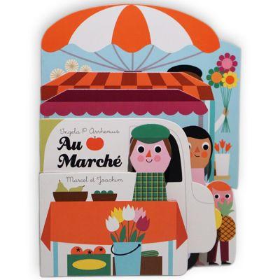 Livre Au Marché, Ingela P. Arrhenius Marcel & Joachim