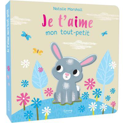 Livre Je t'aime mon tout-petit Editions Kimane