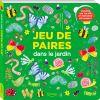 Livre jeu de paires Dans le jardin - Editions Kimane