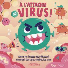 Livre à fenêtres A l'attaque du virus !