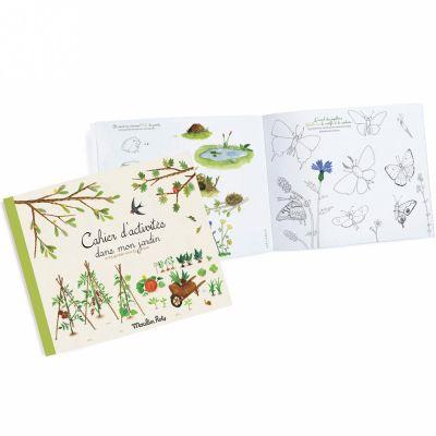 Cahier d'activités Dans mon jardin Le Jardin du Moulin (36 pages)  par Moulin Roty