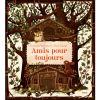 Livre Amis pour toujours - Editions Kimane