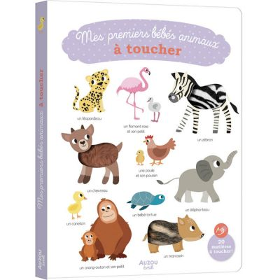 Livre Mes premiers bébés animaux à toucher Auzou Editions