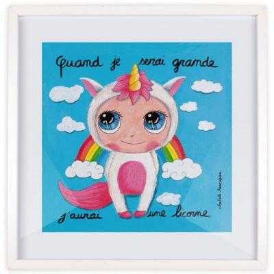 Affiche encadrée Quand je serai grande j'aurai une licorne (30 x 30 cm)  par Isabelle Kessedjian