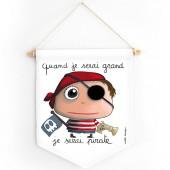 Fanion Quand je serai grand je serai Pirate - Isabelle Kessedjian
