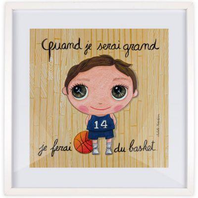Affiche encadrée Quand je serai grand je ferai du basket (30 x 30 cm)  par Isabelle Kessedjian