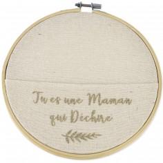 Cercle en lin Tu es une Maman qui déchire