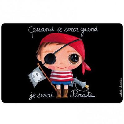 Set de table Quand je serai grand je serai pirate  par Isabelle Kessedjian