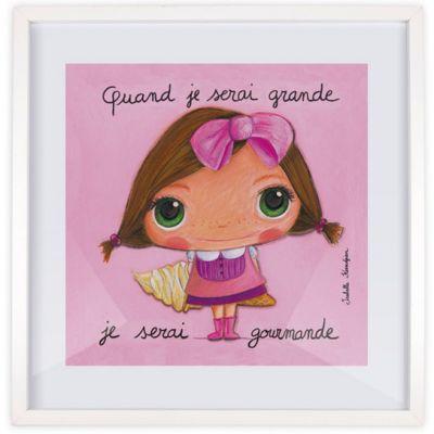 Affiche encadrée Quand je serai grande je serai gourmande (30 x 30 cm)  par Isabelle Kessedjian