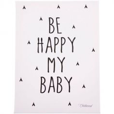 Tableau Be happy my baby (30 x 40 cm)