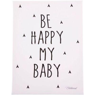 Tableau Be happy my baby (30 x 40 cm)  par Childhome