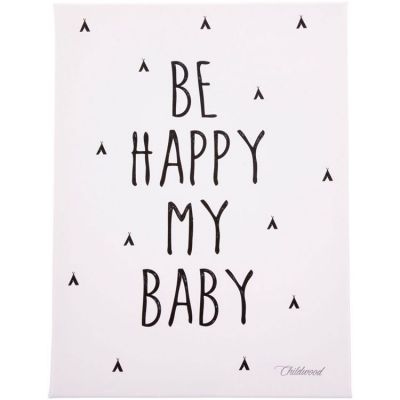 Tableau Be happy my baby (30 x 40 cm) Childhome