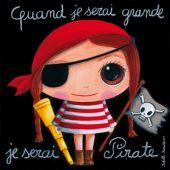Tableau Quand je serai grande je serai pirate (100 x 100 cm) - Isabelle Kessedjian