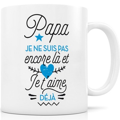 mug papa je ne suis pas encore l et je t 39 aime dj. Black Bedroom Furniture Sets. Home Design Ideas