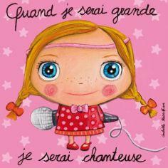 Tableau Quand je serai grande je serai chanteuse (30 x 30 cm)