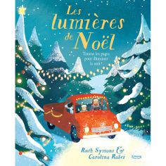 Livre lumineux Les Lumières de Noël, Ruth Symons et Carolina Rabei