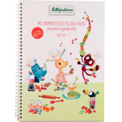 Livre de recettes Mes premières recettes aux fruits Little Chef  par Lilliputiens