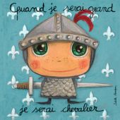 Tableau Quand je serai grand je serai chevalier (30 x 30 cm) - Isabelle Kessedjian