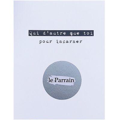 Carte à gratter Toi pour incarner le parrain (8 x 10 cm)  par Les Boudeurs