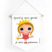 Fanion Quand je serai grande je serai princesse - Isabelle Kessedjian