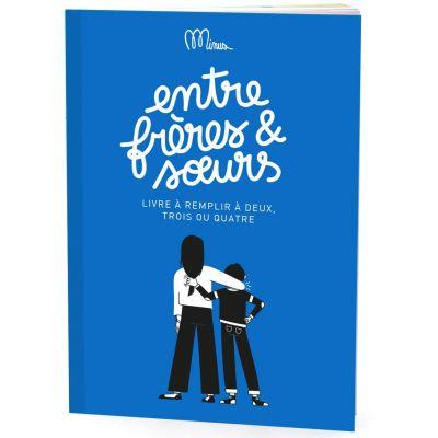 Livre Entre frères et soeurs  par Minus