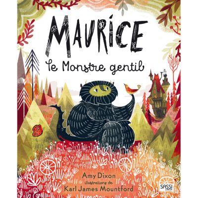 Album illustré Maurice le monstre gentil, A. Dixon, K. J. Mountford Sassi Junior