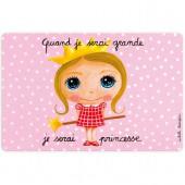 Set de table Quand je serai grande je serai princesse - Isabelle Kessedjian