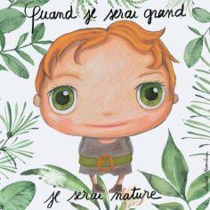 Tableau Je serai nature garçon (30 x 30 cm)