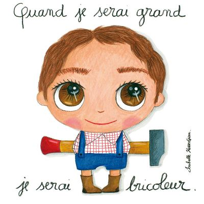 Petit tableau quand je serai grand je serai bricoleur (15 x 15 cm)  par Isabelle Kessedjian