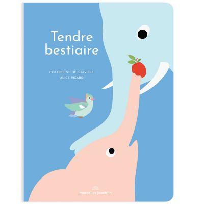 Livre géant Tendre Bestiaire, Alice Ricard et Colombine de Forville Marcel & Joachim