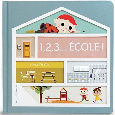 Livre 1, 2, 3... Ecole !  par Marcel et Joachim