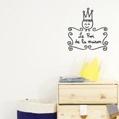 Stickers muraux Roi de la maison