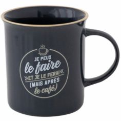 Mug Je peux le faire et je le ferai (mais après le café)