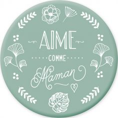 Magnet Aime comme Maman
