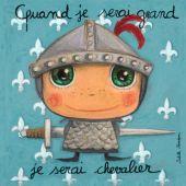 Tableau Quand je serai grand je serai chevalier (15 x 15 cm) - Isabelle Kessedjian