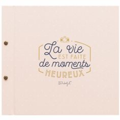 Album photo La vie est faite de moments heureux (64 pages)