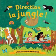 Livre à tirettes Direction la jungle !