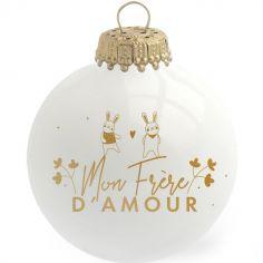 Boule de Noël Mon Frère D'Amour