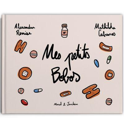 Livre Mes Petits Bobos  par Marcel et Joachim