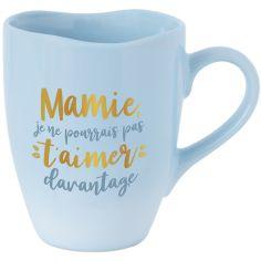 Mug Mamie, je ne pourrais pas t'aimer davantage