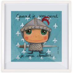 Affiche encadrée Quand je serai grand je serai chevalier (30 x 30 cm)